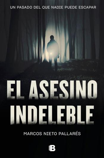 'El asesino indeleble', de Marcos Nieto Pallarés