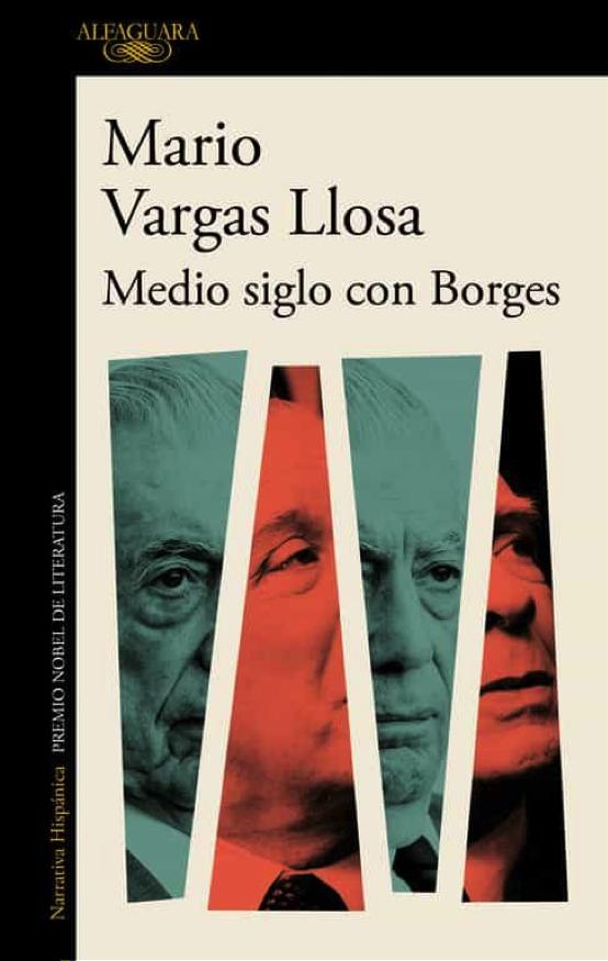 Presentación de 'Medio siglo con Borges', de Mario Vargas Llosa