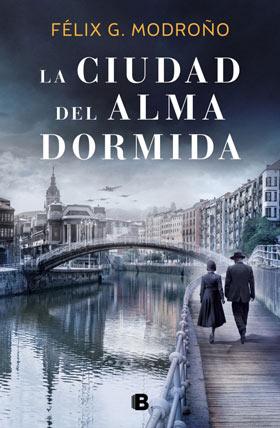 'La ciudad del alma dormida', de Félix G. Modroño