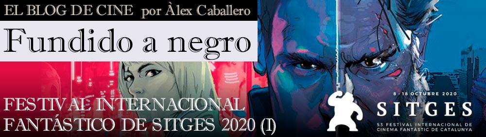 FESTIVAL INTERNACIONAL FANTÁSTICO DE SITGES 2020 (1) thumbnail