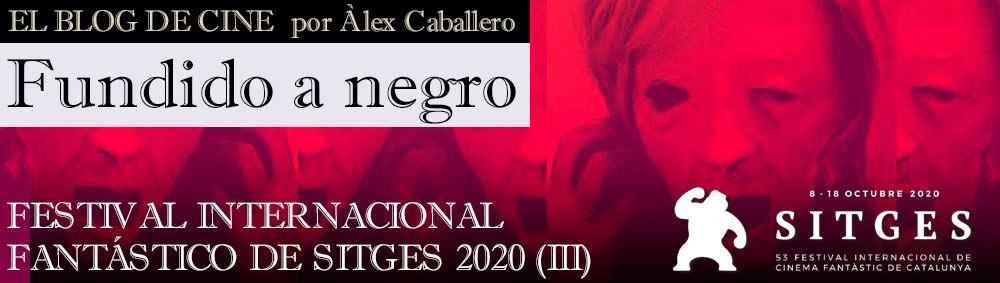 FESTIVAL INTERNACIONAL FANTÁSTICO DE SITGES 2020 (3) thumbnail