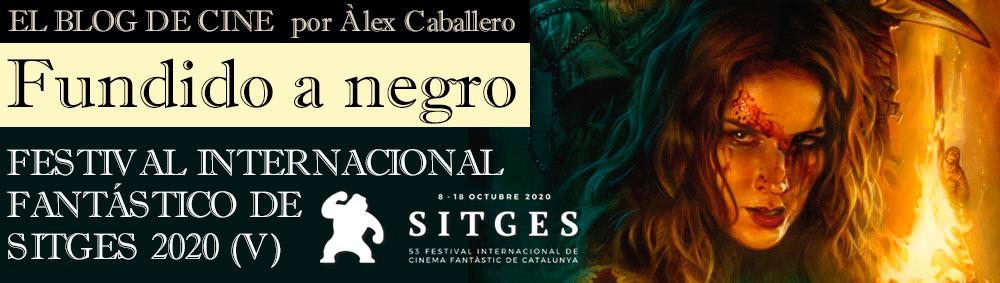 FESTIVAL INTERNACIONAL FANTÁSTICO DE SITGES 2020 (5) thumbnail