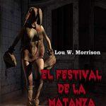'El festival de la fatanza', de Lou W. Morrison