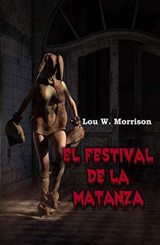 'El Festival de la Matanza', de Lou W. Morrison