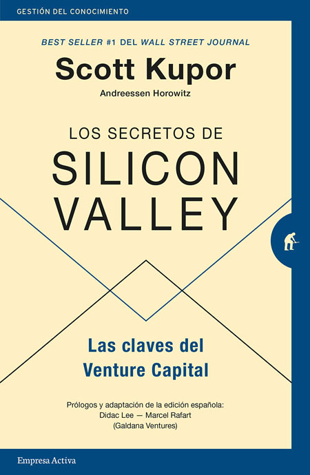'Los secretos de Silicon Valley', de Scott Aaron Kupor