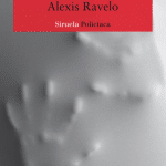 'Un tío con una bolsa en la cabeza', de Alexis Ravelo