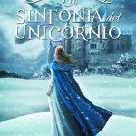 'La sinfonía del unicornio', de Tiffany Calligaris