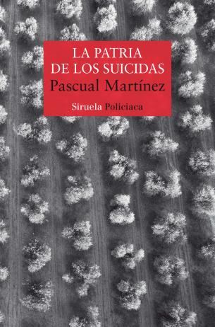 'La patria de los suicidas', de Pascual Martínez