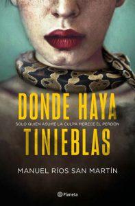 'Donde haya tinieblas', de Manuel Ríos San Martín