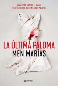 'La última paloma', de Men Marías