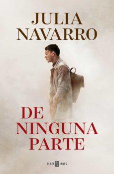 'De ninguna parte', los dos bandos según Julia Navarro